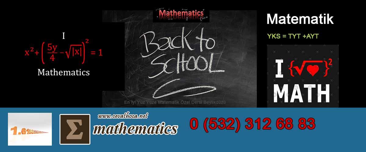 En İyi Yüz Yüze Matematik Özel Dersi Beylikdüzü